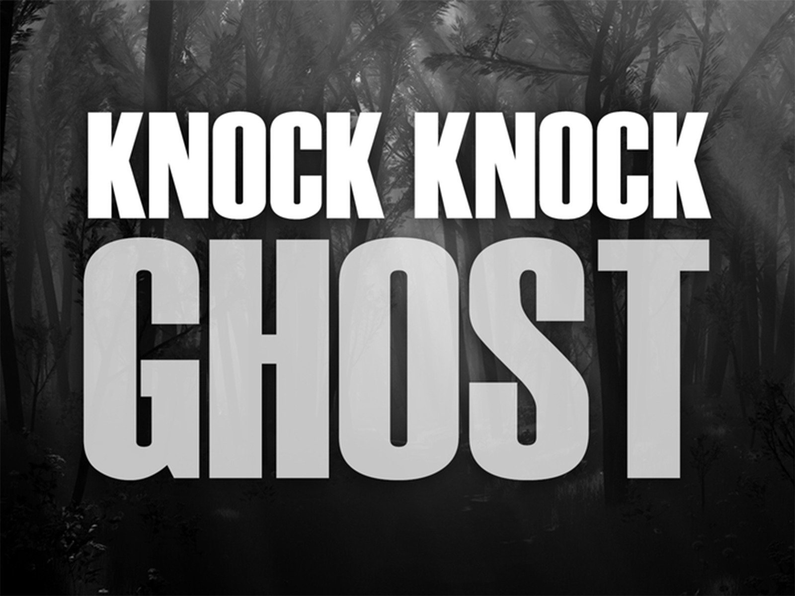 Knock Knock Ghost on Amazon Prime Instant Video UK