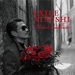 Love Ballads (CD+DVD) EXILE ATSUSHI