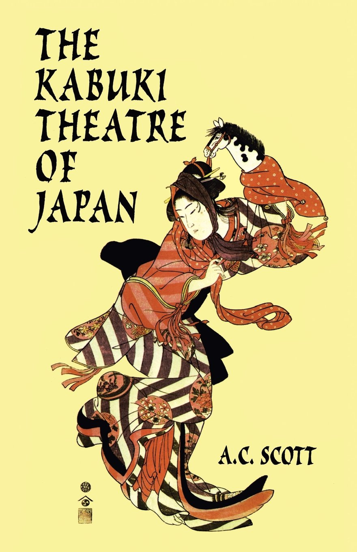 Kabuki Theatre History The Kabuki Theatre of Japan
