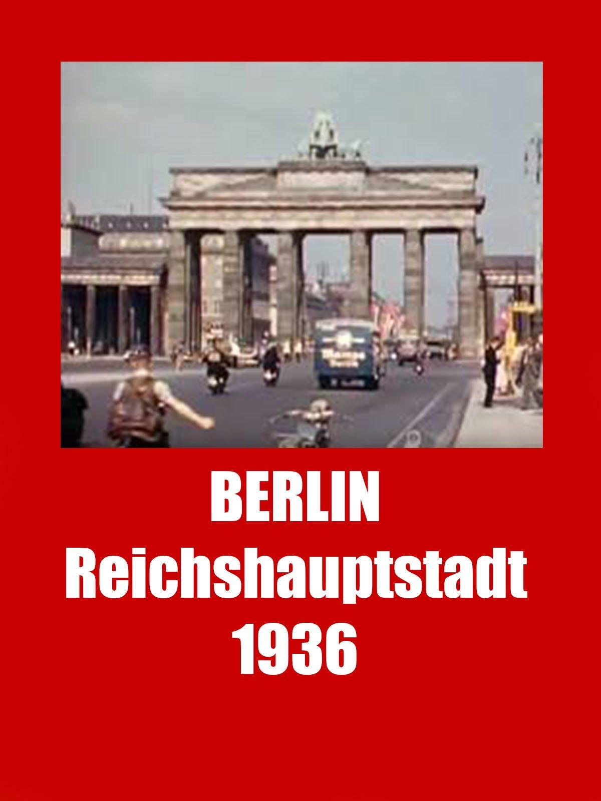 Berlin Reichshauptstadt 1936