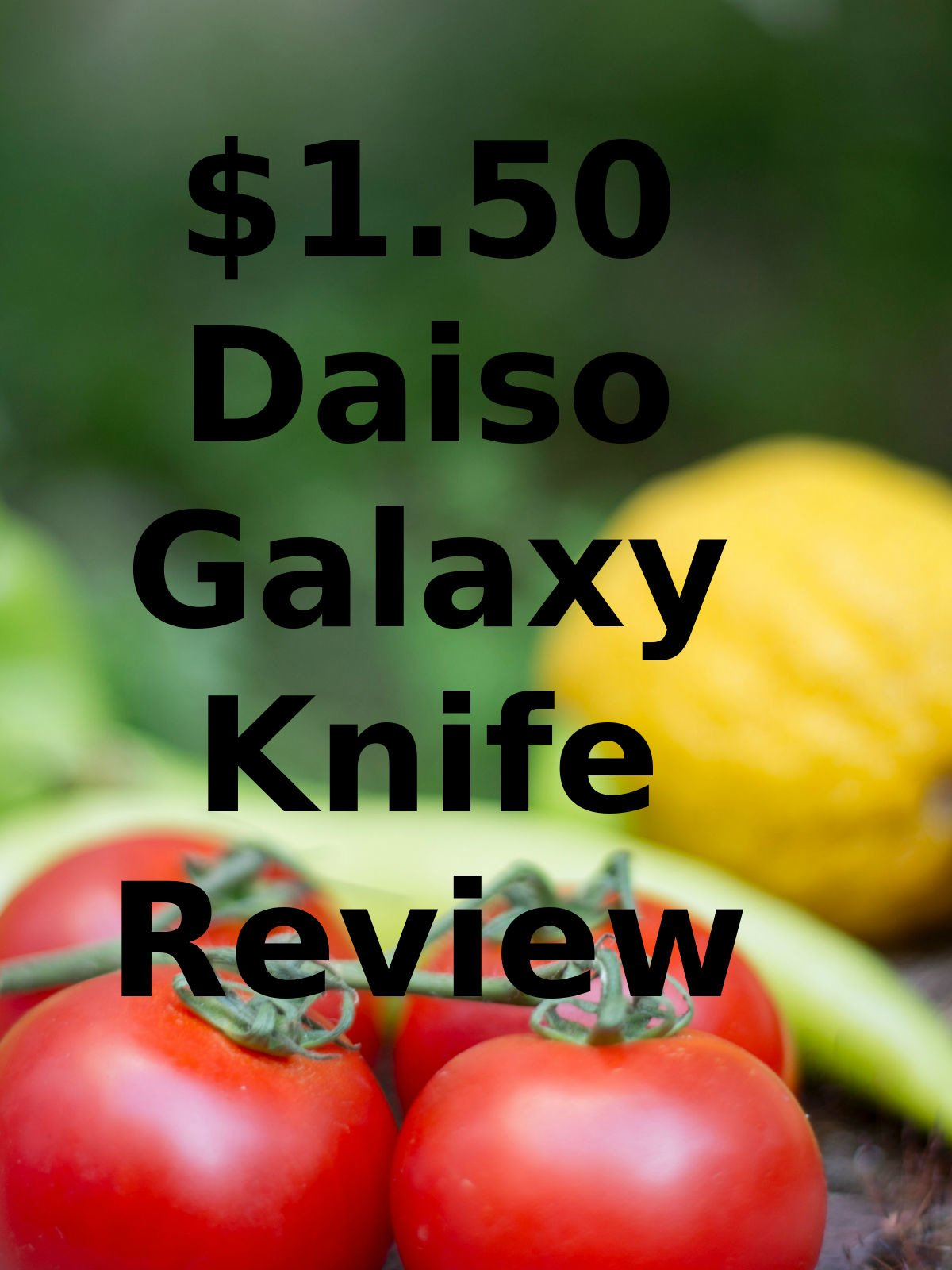 Review: $1.50 Daiso Galaxy Knife Review
