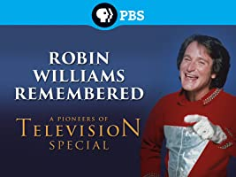 Robin Williams Remembered - A Pioneers of Television Special Season 1