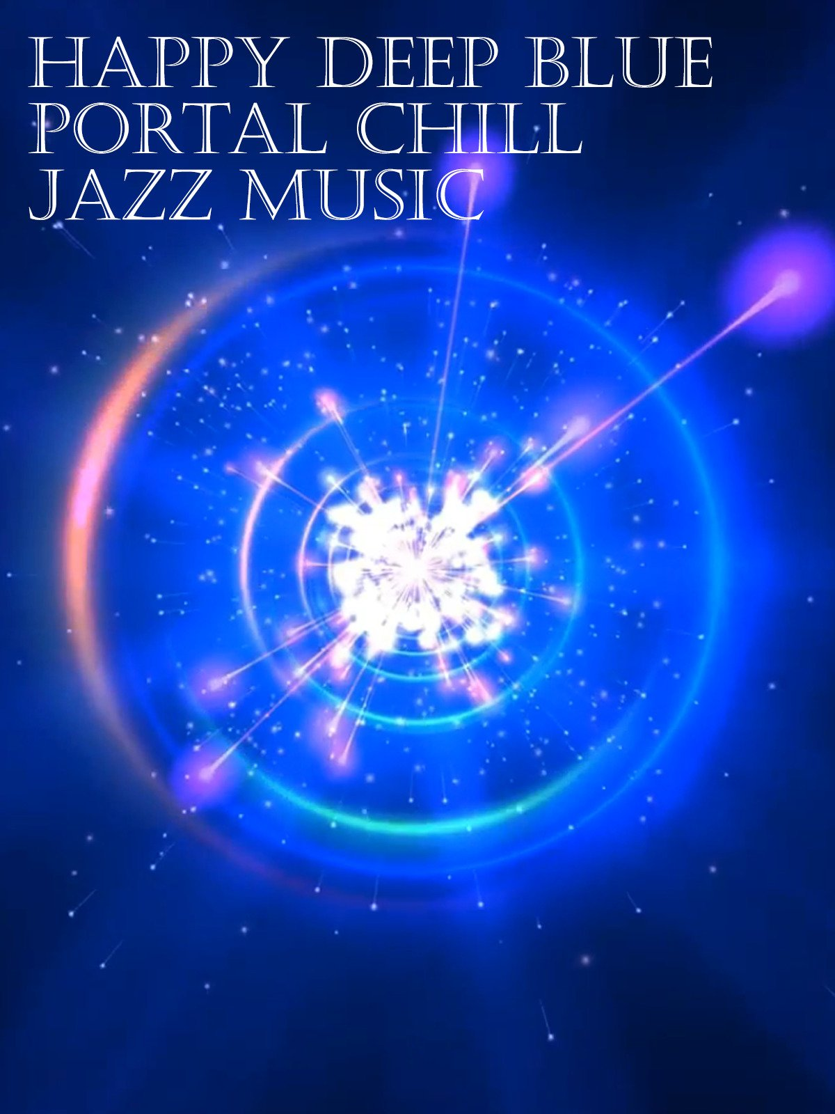Happy Deep Blue Portal Chill Jazz Music on Amazon Prime Video UK