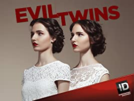 Evil Twins Season 3 [HD]