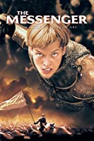 The Messenger: The Story Of Joan Of Arc [HD]