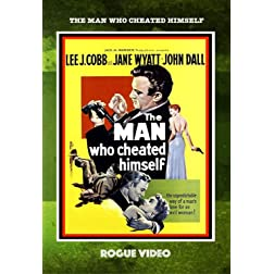 The Man Who Cheated Himself 1950