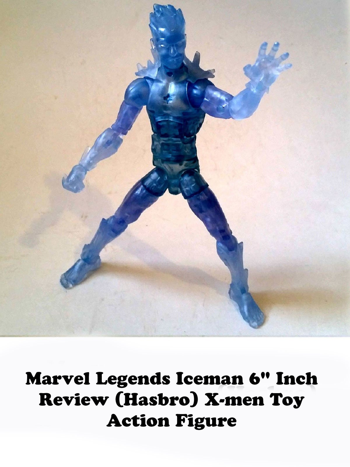 "Review: Marvel Legends Iceman 6"" Inch Review (Hasbro) X-men Toy Action Figure"