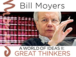 Bill Moyers: A World of Ideas II--Great Thinkers Season 1