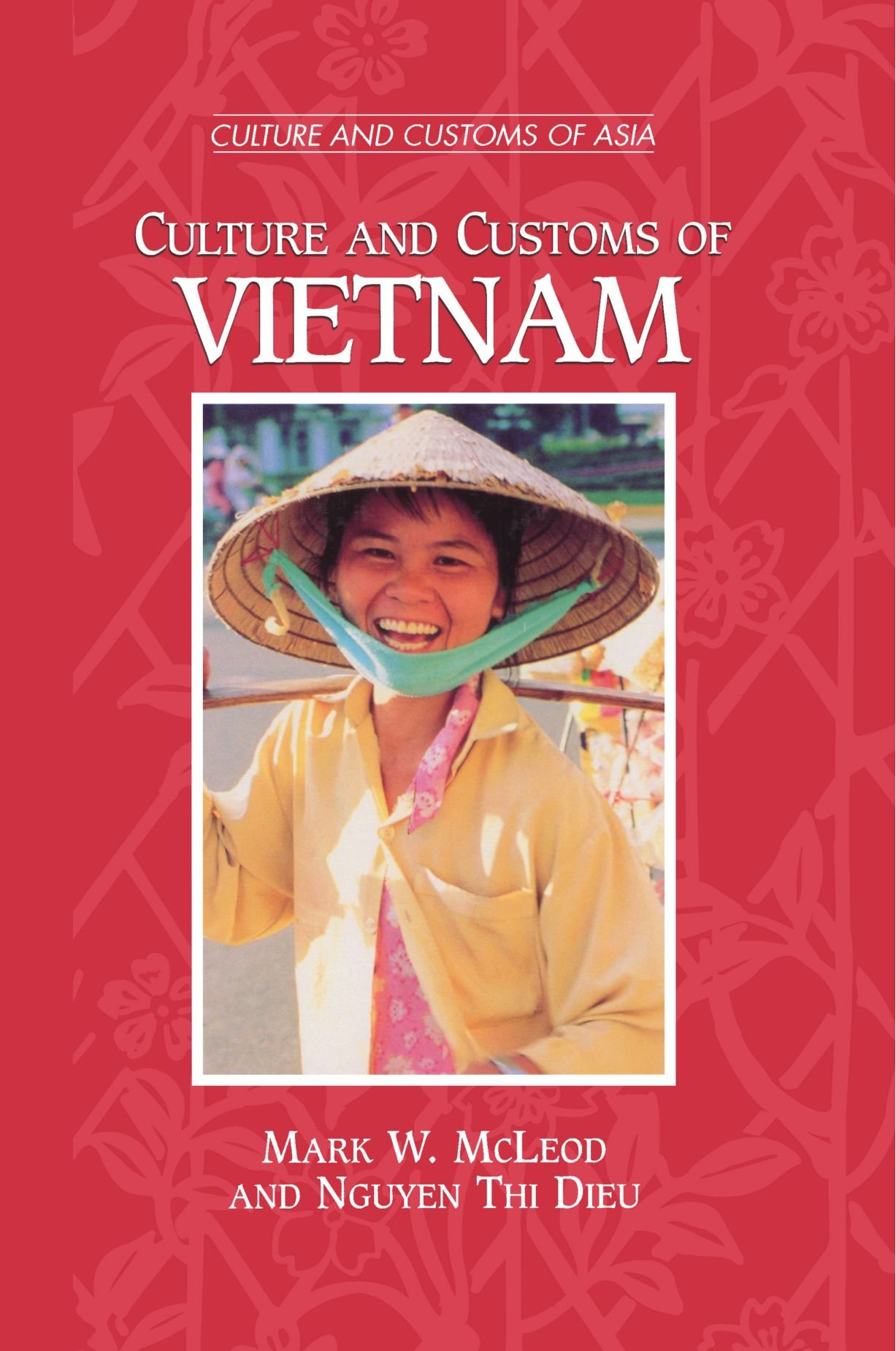 Customs And Cultures Culture And Customs of Vietnam