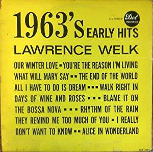 1963's early hits LP by LAWRENCE WELK