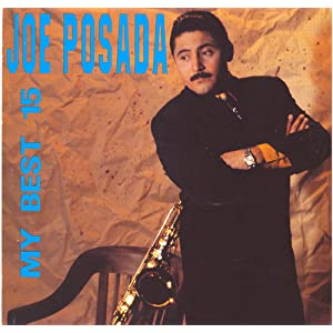 JOE POSADA - MY BEST 15