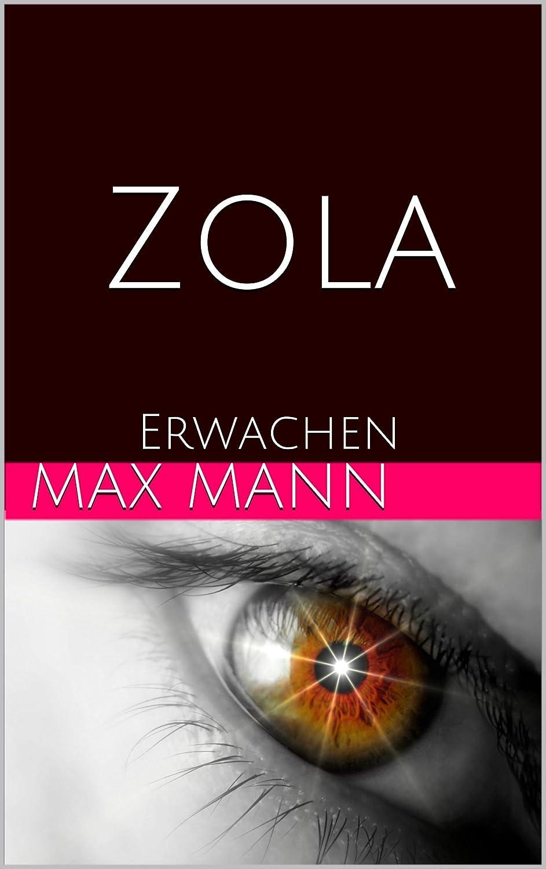 """EBooks, die's drauf haben: """"Zola – Erwachen"""" von Max Mann"""