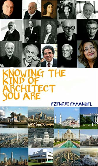 Knowing the kind of architect you are written by Emmanuel Ezenobi