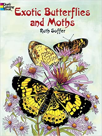 Exotic Butterflies and Moths (Dover Nature Coloring Book)