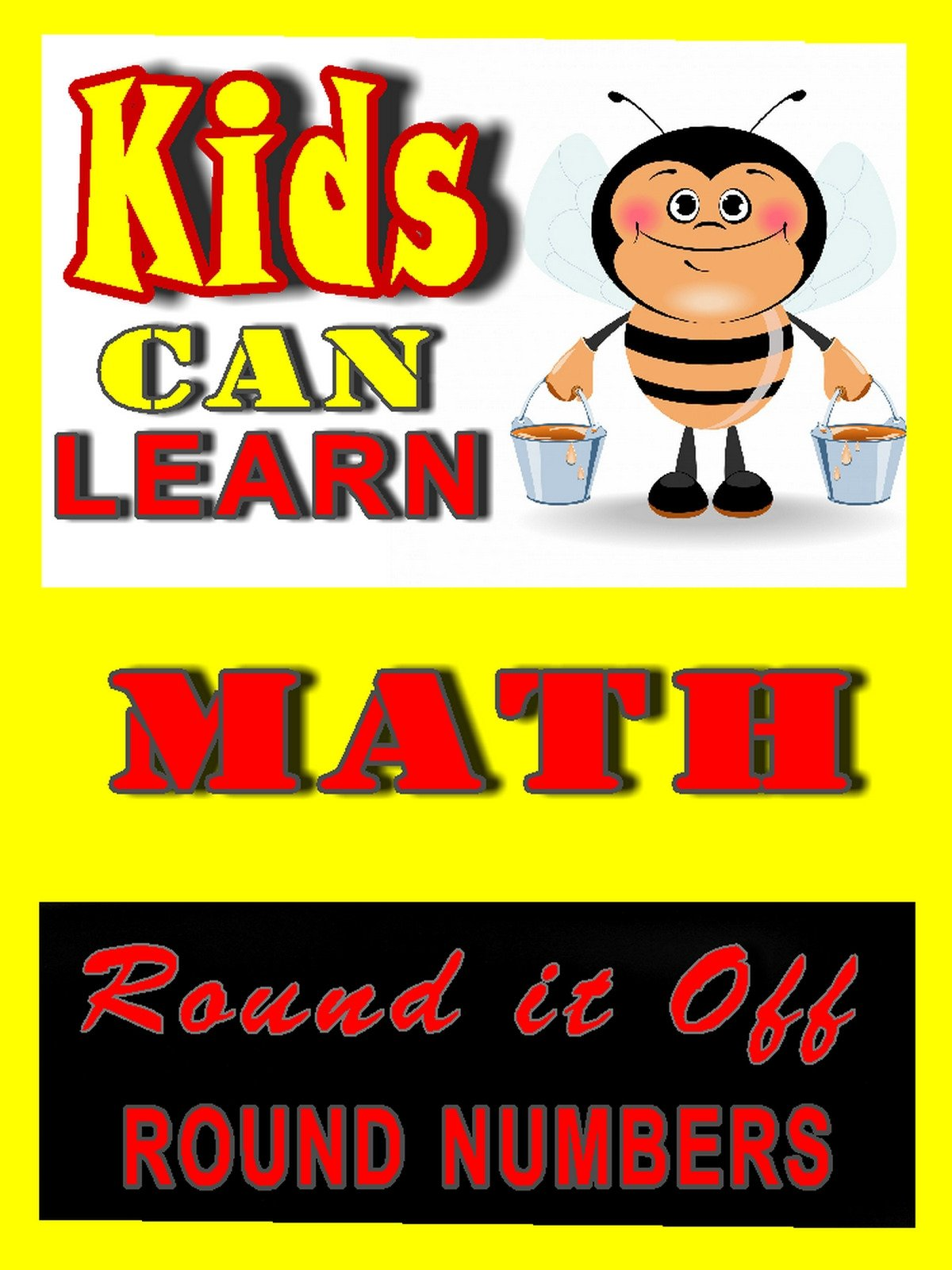 Kids can learn Math, Round it Off (Round Numbers)