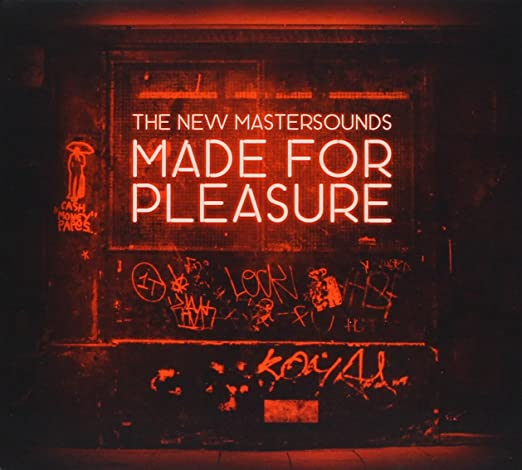 2015 - Made for Pleasure