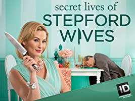 Secret Lives of Stepford Wives Season 1