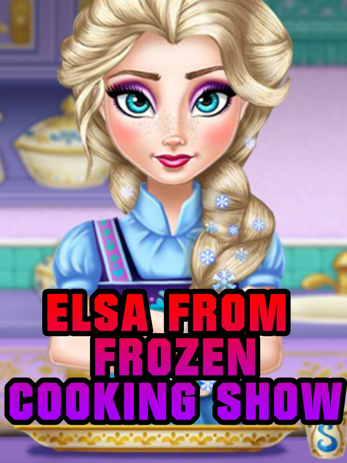 Clip: Elsa from Frozen Cooking Show Game