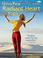 Shiva Rea: Radiant Heart Yoga