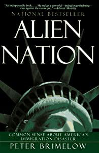 Cover of &quot;Alien Nation: Common Sense Abou...