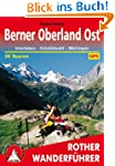 Berner Oberland Ost: Interlaken - Gri...