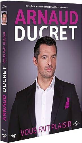 Arnaud Ducret - Arnaud Ducret vous fait Plaisir FRENCH DVDRIP 2015