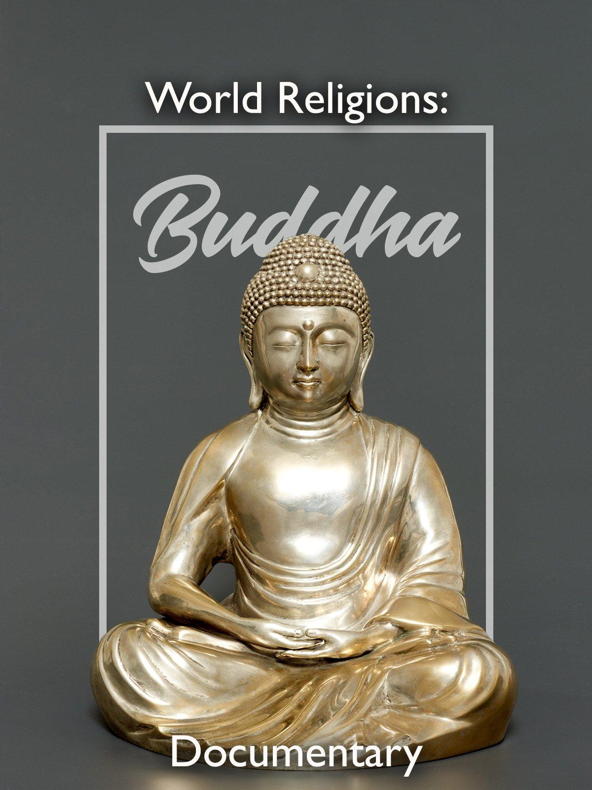 World Religions Buddha Documentary on Amazon Prime Video UK