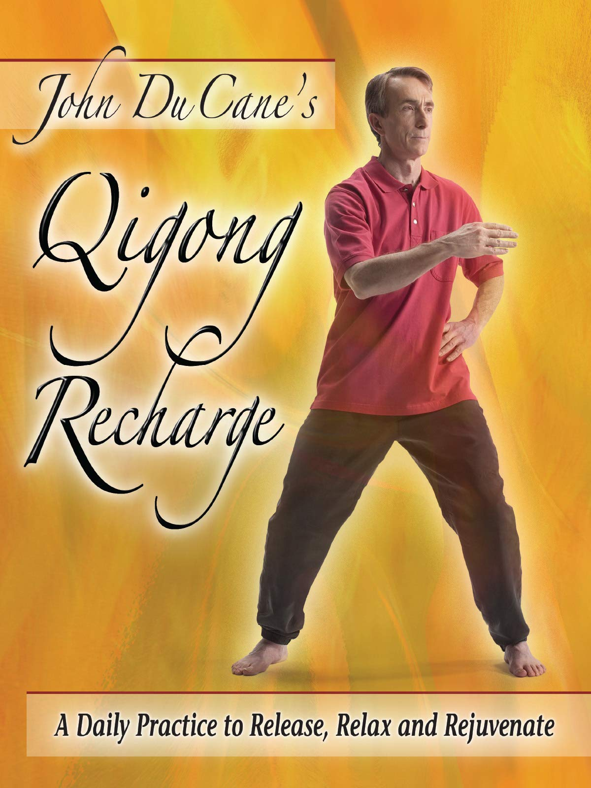 Qigong Recharge, A Daily Practice to Release, Relax and Rejuvenate on Amazon Prime Video UK