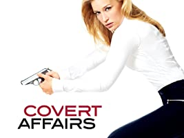 "Covert Affairs Season 1 - Ep. 1 ""Covert Affairs - Pilot"""