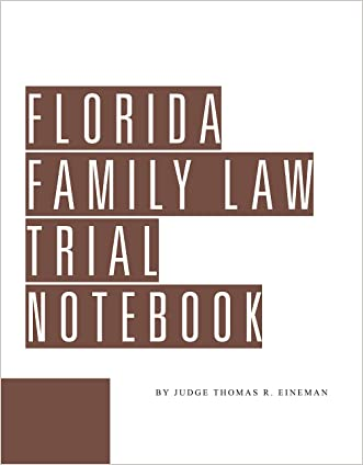 Florida Family Law Trial Notebook