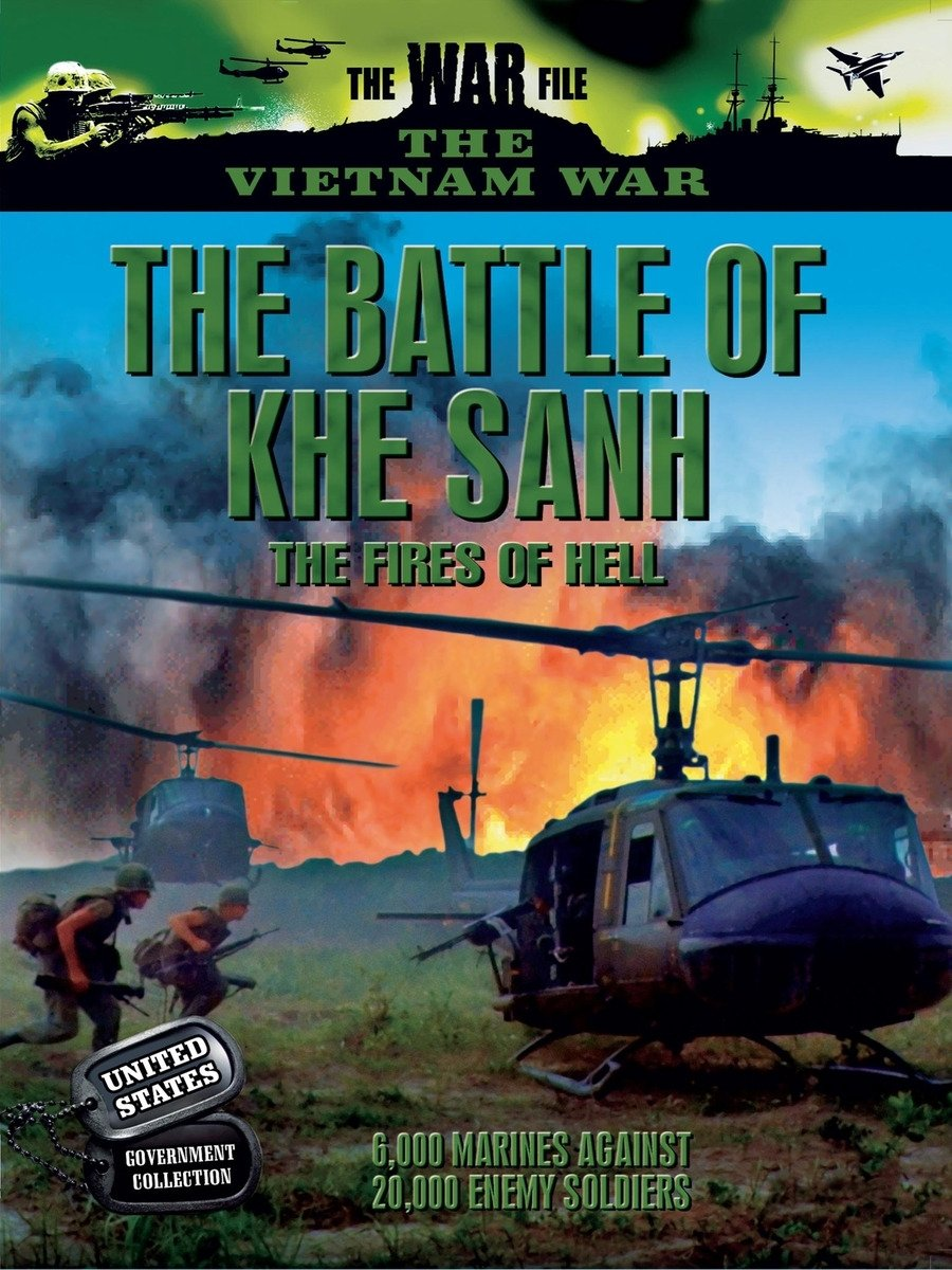 Vietnam: The Battle of Khe Sanh: The Fires of Hell on Amazon Prime Video UK