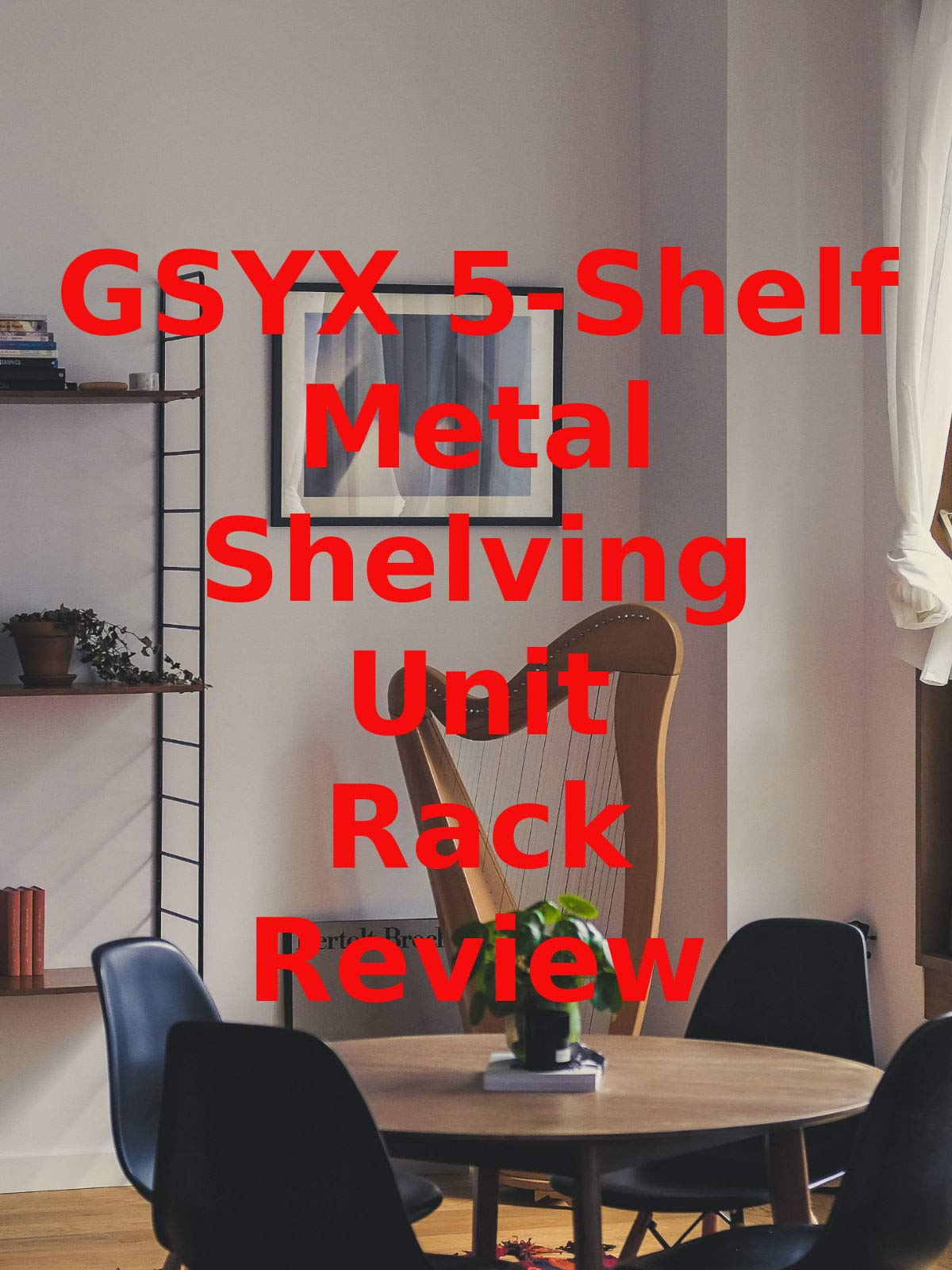 Review: GSYX 5-Shelf Metal Shelving Unit Rack Review on Amazon Prime Video UK