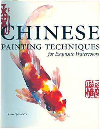 Chinese Painting Techniques for Exquisite Watercolors
