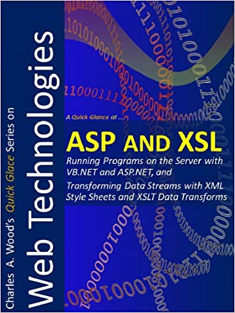 ASP and XSL: Two 1-Hour Crash Courses (Quick Glance)