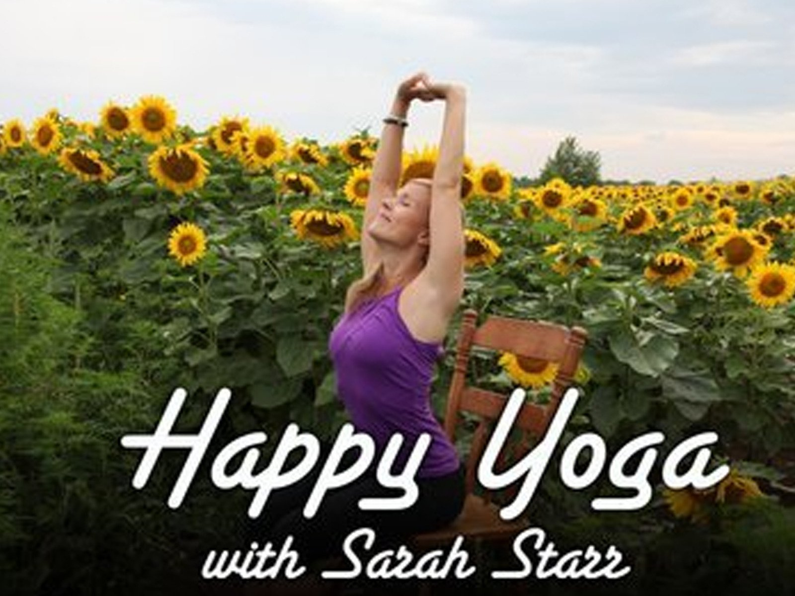 Happy Yoga With Sarah Starr - Season 1