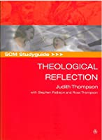 SCM Studyguide Theological Reflection (SCM Study Guide)