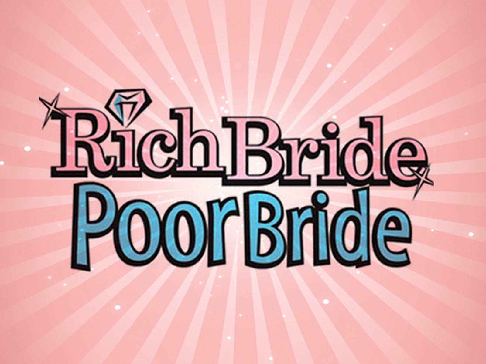 Rich Bride, Poor Bride on Amazon Prime Video UK