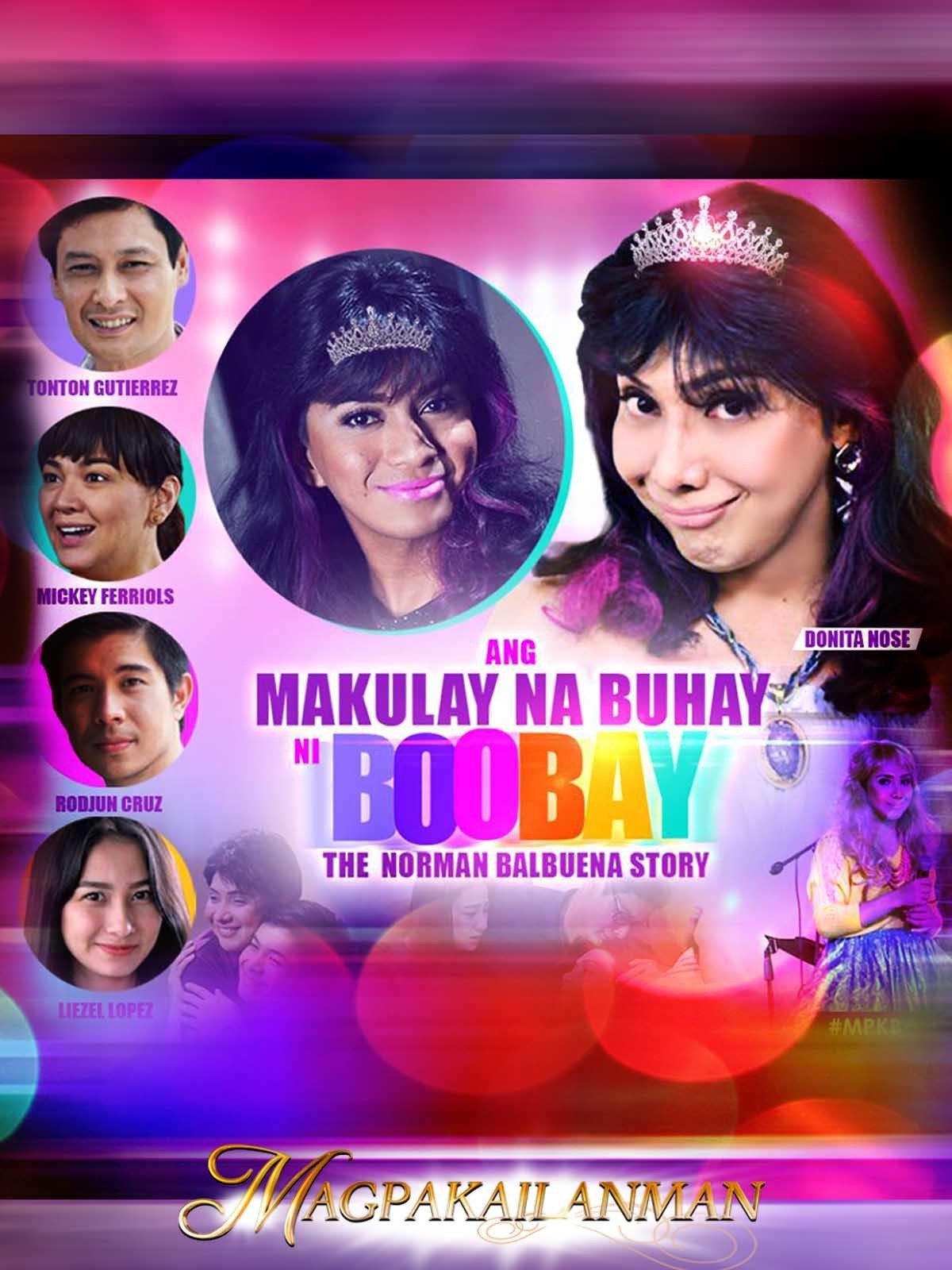 Magpakailanman Ang Makulay na Buhay ni Boobay