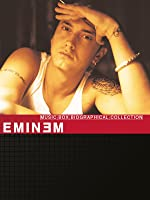 Music Box Biographical Collection: Eminem