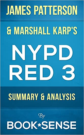 NYPD Red 3: by James Patterson & Marshall Karp | Summary & Analysis written by Book*Sense