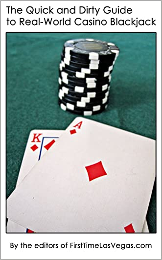 The Quick and Dirty Guide to Real-World Casino Blackjack