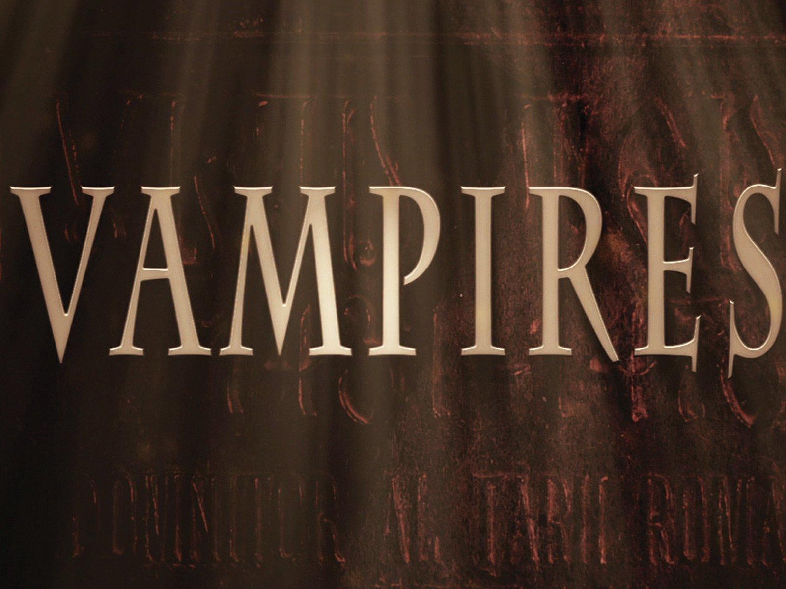 Vampires - Season 1