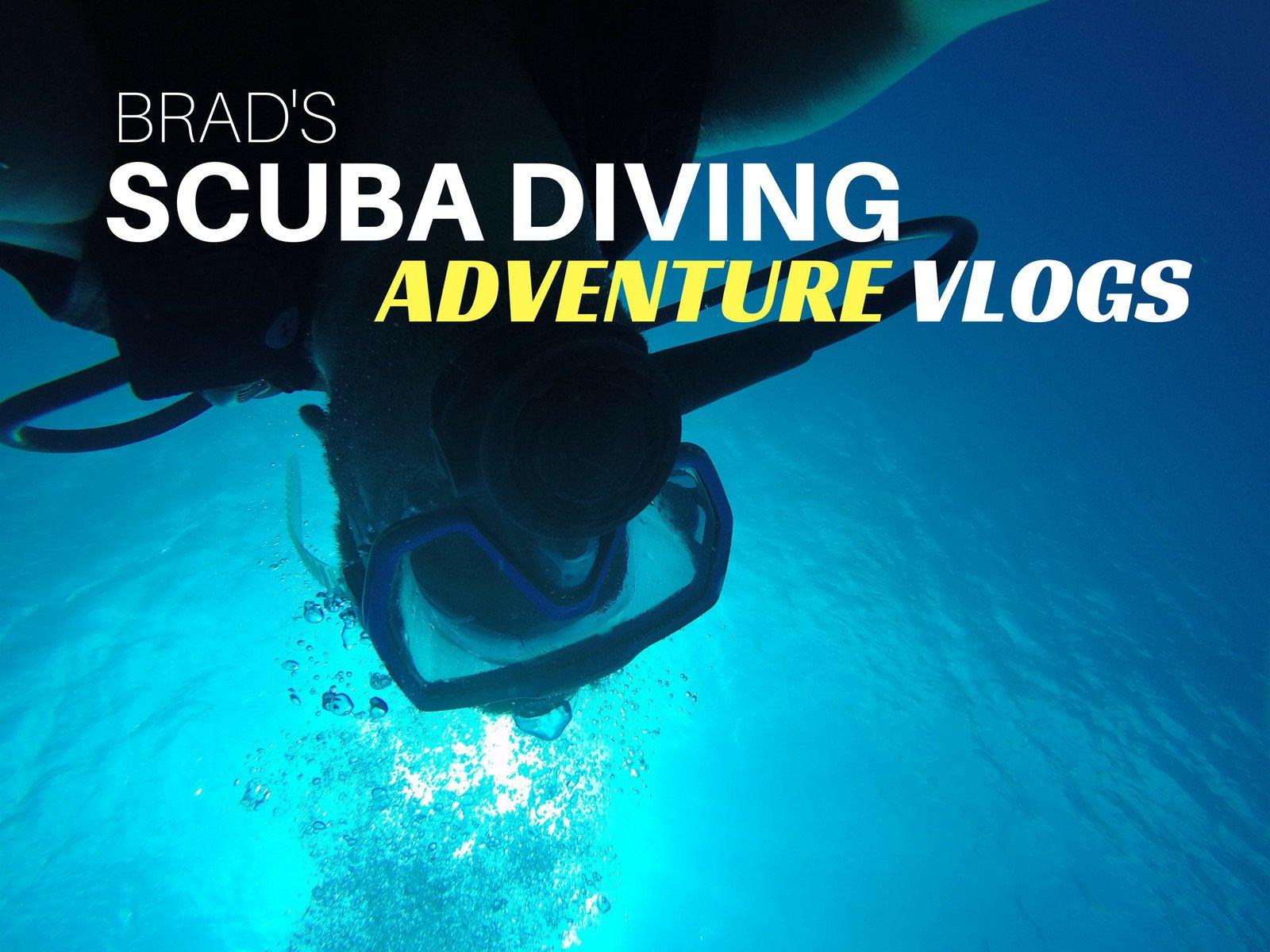 Brad's Scuba Diving Adventure Vlogs - Season 1