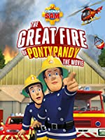 Fireman Sam: The Great Fire of Pontypandy [HD]