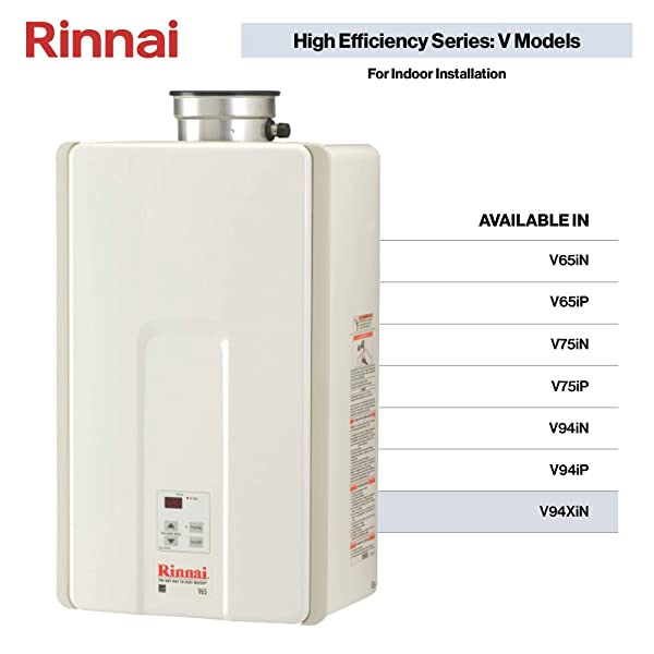 Rinnai V Series HE Tankless Hot Water Heater: Indoor Installation (Color: V94XiN - Natural Gas/9.4 GPM)