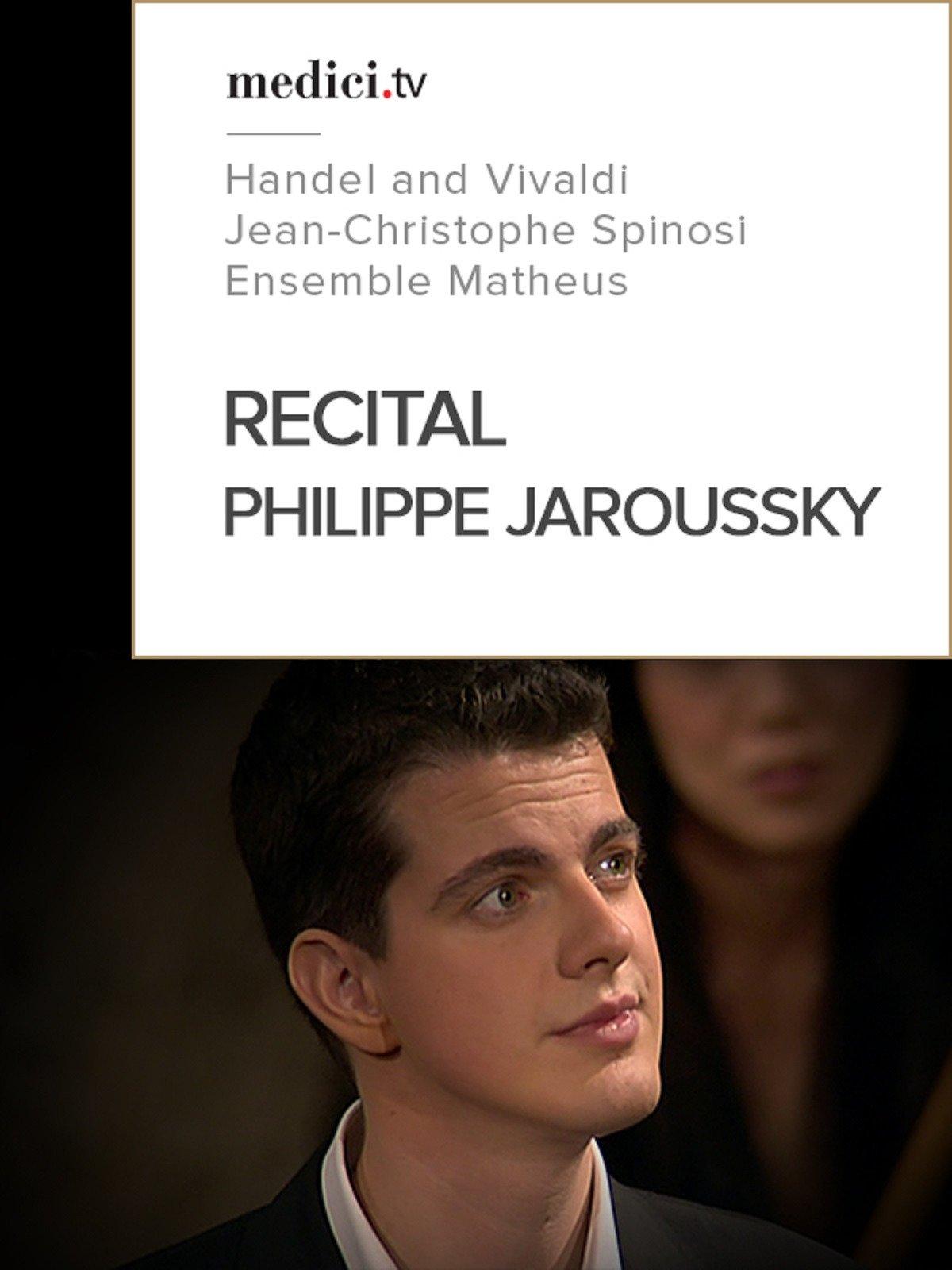 Recital, Philippe Jaroussky