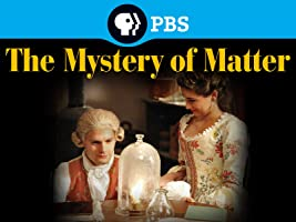 Mystery of Matter: Search for the Elements Season 1