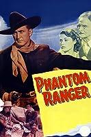 The Phantom Ranger