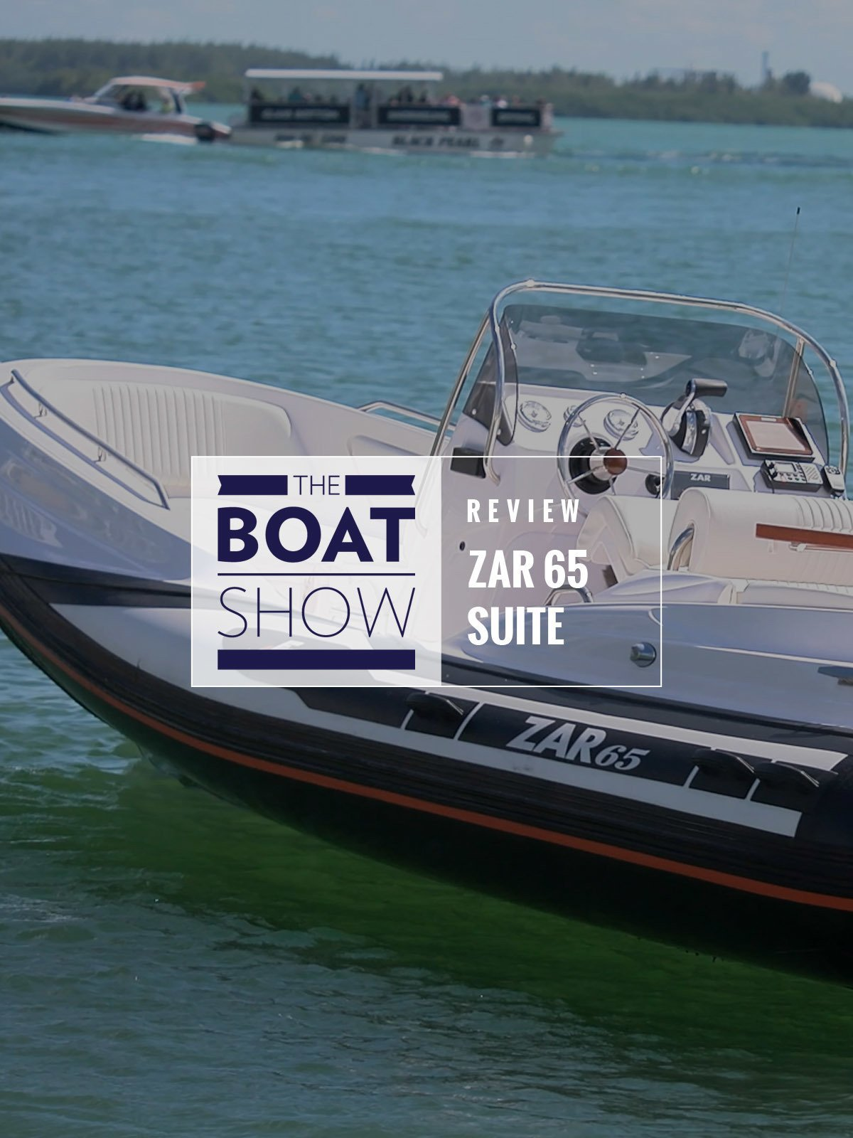 Review: Zar 65 Suite - The Boat Show on Amazon Prime Video UK