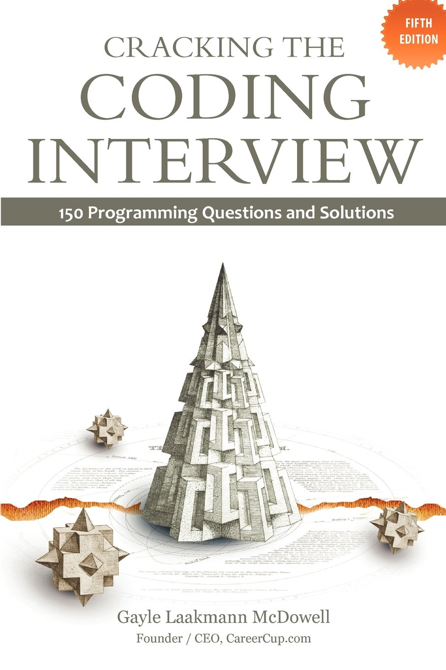Cracking the Coding Interview: 150 Programming Questions and Solutions